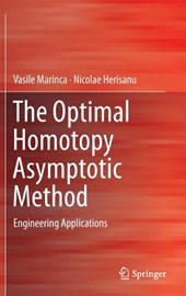 The Optimal Homotopy Asymptotic Method | Vasile Marinca |