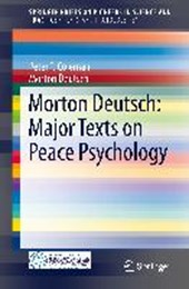 Morton Deutsch: Major Texts on Peace Psychology