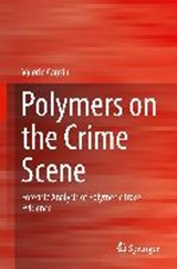 Polymers on the Crime Scene | Valerio Causin |