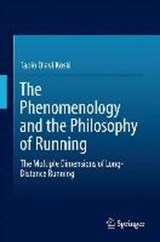 The Phenomenology and the Philosophy of Running | Tapio Koski |