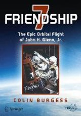 Friendship 7 | Colin Burgess |
