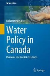 Water Policy in Canada | Mohammed H. Dore |