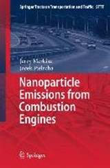 Nanoparticle Emissions From Combustion Engines | Jerzy Merkisz |