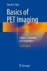 Basics of PET Imaging | Gopal B. Saha |