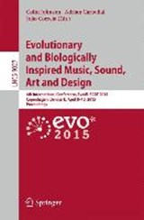 Evolutionary and Biologically Inspired Music, Sound, Art and Design | auteur onbekend |