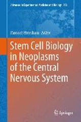 Stem Cell Biology in Neoplasms of the Central Nervous System | auteur onbekend |