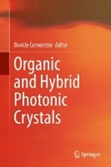 Organic and Hybrid Photonic Crystals | auteur onbekend |