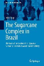 The Sugarcane Complex in Brazil | Felix Kaup |