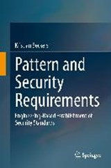 Pattern and Security Requirements | Kristian Beckers |