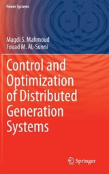 Control and Optimization of Distributed Generation Systems | Magdi S. Mahmoud |