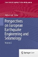 Perspectives on European Earthquake Engineering and Seismology | auteur onbekend |