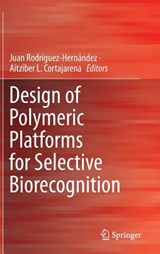 Design of Polymeric Platforms for Selective Biorecognition | auteur onbekend |