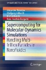 Supercomputing for Molecular-Dynamics Simulations | Alexander Heinecke |