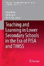 Teaching and Learning in Lower Secondary Schools in the Era of PISA and TIMMS