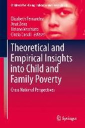 Theoretical and Empirical Insights into Child and Family Poverty