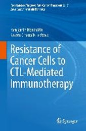 Resistance of Cancer Cells to CTL-mediated Immunotherapy |  |