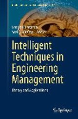 Intelligent Techniques in Engineering Management |  |