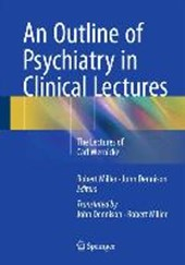 An Outline of Psychiatry in Clinical Lectures |  |