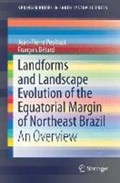 Landforms and Landscape Evolution of the Equatorial Margin of Northeast Brazil