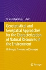 Geostatistical and Geospatial Approaches for the Characterization of Natural Resources in the Environment | auteur onbekend |