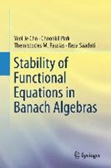 Stability of Functional Equations in Banach Algebras | Yeol Je Cho |