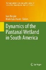 Dynamics of the Pantanal Wetland in South America | auteur onbekend |