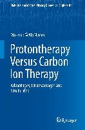 Protontherapy Versus Carbon Ion Therapy