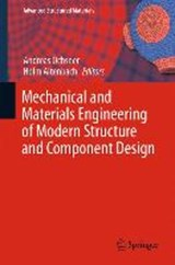 Mechanical and Materials Engineering of Modern Structure and Component Design |  |