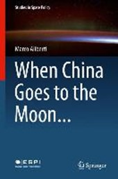 When China Goes to the Moon | Marco Aliberti |