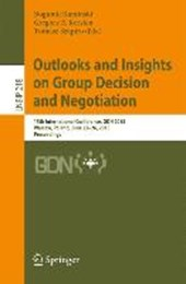 Outlooks and Insights on Group Decision and Negotiation