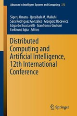 Distributed Computing and Artificial Intelligence, 12th International Conference | auteur onbekend |
