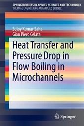 Heat Transfer and Pressure Drop in Flow Boiling in Microchannels