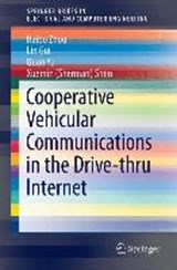 Cooperative Vehicular Communications in the Drive-thru Internet | Haibo Zhou |