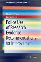 Police Use of Research Evidence | Elizabeth Stanko |