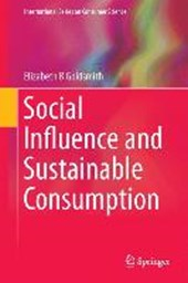 Social Influence and Sustainable Consumption | Elizabeth B Goldsmith |