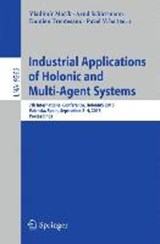 Industrial Applications of Holonic and Multi-Agent Systems |  |