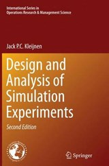 Design and Analysis of Simulation Experiments | Jack P. C. Kleijnen |