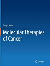 Molecular Therapies of Cancer | Georg F. Weber |