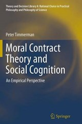Moral Contract Theory and Social Cognition | Peter Timmerman |