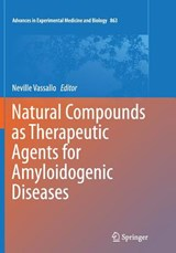 Natural Compounds As Therapeutic Agents for Amyloidogenic Diseases | auteur onbekend |