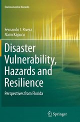 Disaster Vulnerability, Hazards and Resilience | Fernando I. Rivera |