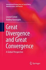 Great Divergence and Great Convergence | Leonid Grinin |