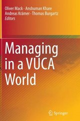 Managing in a VUCA World | auteur onbekend |