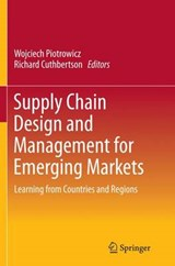 Supply Chain Design and Management for Emerging Markets | auteur onbekend |
