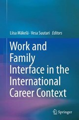 Work and Family Interface in the International Career Context | auteur onbekend |