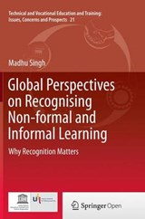 Global Perspectives on Recognising Non-formal and Informal Learning | Madhu Singh |