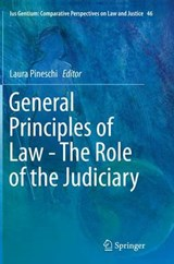General Principles of Law - the Role of the Judiciary | auteur onbekend |
