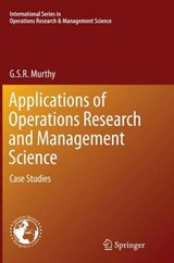 Applications of Operations Research and Management Science | G. S. R. Murthy |