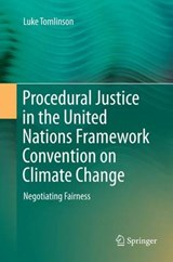 Procedural Justice in the United Nations Framework Convention on Climate Change | Luke Tomlinson |