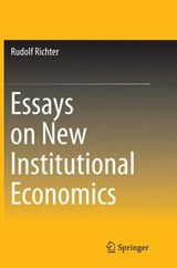Essays on New Institutional Economics | Rudolf Richter |